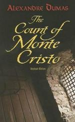 The Count of Monte Cristo: Abridged Edition  :  Abridged Edition  - Alexandre Dumas