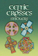 Celtic Crosses Stickers : Dover Stickers - A. G. Smith