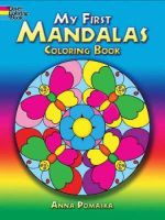 My First Mandalas Coloring Book - Anna Pomaska