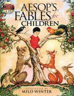 Aesop's Fables for Children - Milo Winter