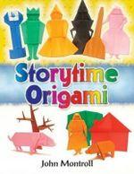 Storytime Origami : Dover Origami Papercraft - John Montroll