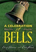 A Celebration of Bells - Eric Sloane