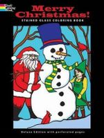 Merry Christmas! Stained Glass Coloring Book : Holiday Stained Glass Coloring Book - John Green