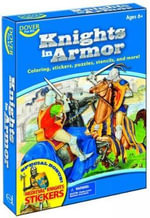Knights in Armor Fun Kit - Dover Publications Inc