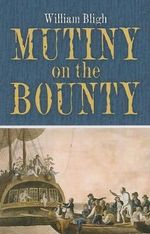 Mutiny on the Bounty - William Bligh