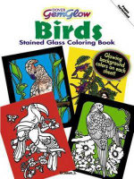 Gemglow Stained Glass Coloring Book : Birds - Ed Sibbett