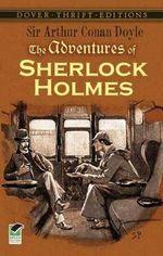 The Adventures of Sherlock Holmes : Dover Thrift Editions - Sir Arthur Conan Doyle