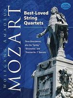 W.A. Mozart : Best Loved String Quartets - Three Divertimenti, Plus the