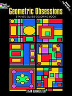 Geometric Obsessions Stained Glass Coloring Book - Susan Bloomenstein