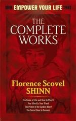 The Complete Works of Florence Scovel Shinn : Guided Meditations CD and User Guide - Florence Scovel Shinn
