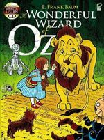 The Wonderful Wizard of Oz : Includes Read-and-Listen CDs - L. F. Baum