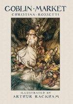 Goblin Market : Dover Fine Art, History of Art - Christina G. Rossetti