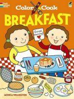 Color & Cook Breakfast - Monica Wellington