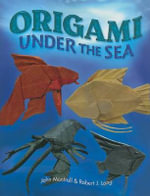 Origami Under the Sea - John Montroll