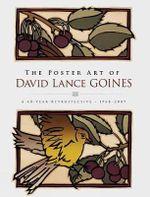The Poster Art of David Lance Goines : A 40-Year Retrospective - David Lance Goines