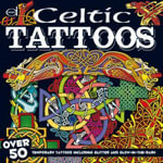 Celtic Tattoos : Over 50 Temporary Tattoos Including Glitter and Glow-in-Dark - Dover