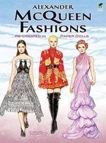 Alexander McQueen Paper Dolls : Re-created in Paper Dolls - Tom Tierney