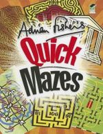 Adrian Fisher's Quick Mazes - Adrian Fisher