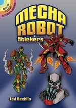 Mecha Robot Stickers : Dover Little Activity Books (Paperback) - Ted Rechlin