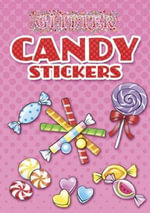Glitter Candy Stickers : Dover Little Activity Books Stickers - Noelle Dahlen