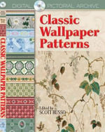 Classic Wallpaper Patterns : Dover Pictorial Archive