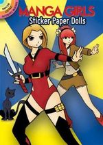 Manga Girls Sticker Paper Dolls : Dover Little Activity Books Paper Dolls - Ted Rechlin