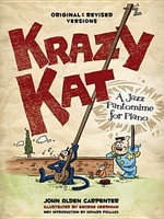 John Alden Carpenter : Krazy Kat - A Jazz Pantomime for Piano (Original and Revised Versions) - John Alden Carpenter