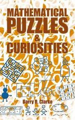Mathematical Puzzles and Curiosities - Barry R. Clarke