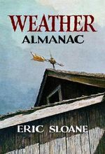 Weather Almanac : A Guide for the Pagan Priestess - Eric Sloane