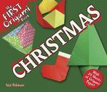 My First Origami book--Christmas : With 24 Sheets of Origami Paper! - Nick Robinson