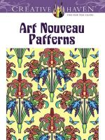 Creative Haven Art Nouveau Patterns Coloring Book : Creative Haven Coloring Books - Marty Noble