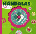 Create Your Own Mandalas -- Nature - Pascal Debacque