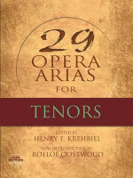 Twenty-Nine Opera Arias for Tenors - Henry Krehbiel