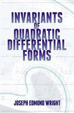 Invariants of Quadratic Differential Forms - Joseph Wright