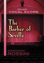 Gioacchino Rossini : The Barber of Seville (Vocal Score) - Gioacchino Rossini