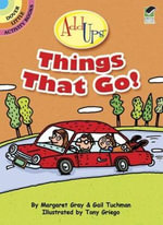 AddUps Things That Go! - Margaret Gray