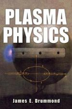 Plasma Physics - James E. Drummond