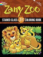 Zany Zoo : Stained Glass Jr. Coloring Book - Maggie Swanson