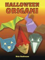 Halloween Origami : Dover Origami Papercraft - Nick Robinson