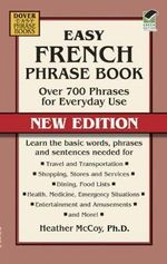 Easy French Phrase Book : Over 700 Phrases for Everyday Use - Heather McCoy