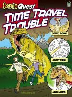 ComicQuest Time Travel Trouble - Ted Rechlin