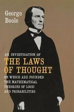 An Investigation of the Laws of Thought - George Boole