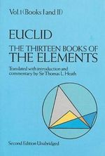 The Thirteen Books of the Elements, Vol. 1 : v.1 - Euclid