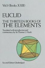 The Thirteen Books of the Elements, Vol. 3 : v.3 - Euclid