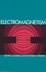 Electromagnetism : Dover Books on Physics - John Clarke Slater