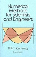 Numerical Methods for Scientists and Engineers : Dover Books on Mathematics - Richard W. Hamming