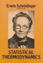 Statistical Thermodynamics : Dover Books on Physics - Erwin Schrodinger