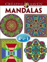Creative Haven Mandalas Coloring Book : 4 Books in 1 - Marty Noble