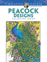 Creative Haven Peacock Designs Coloring Book - Marty Noble