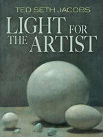 Light for the Artist - Ted Seth Jacobs